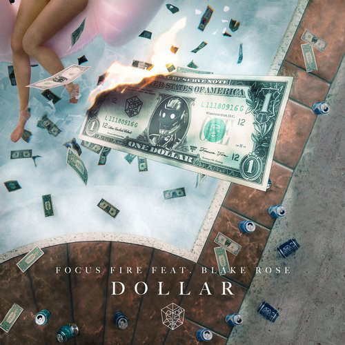 Рингтон Focus Fire - Dollar (feat. Blake Rose)