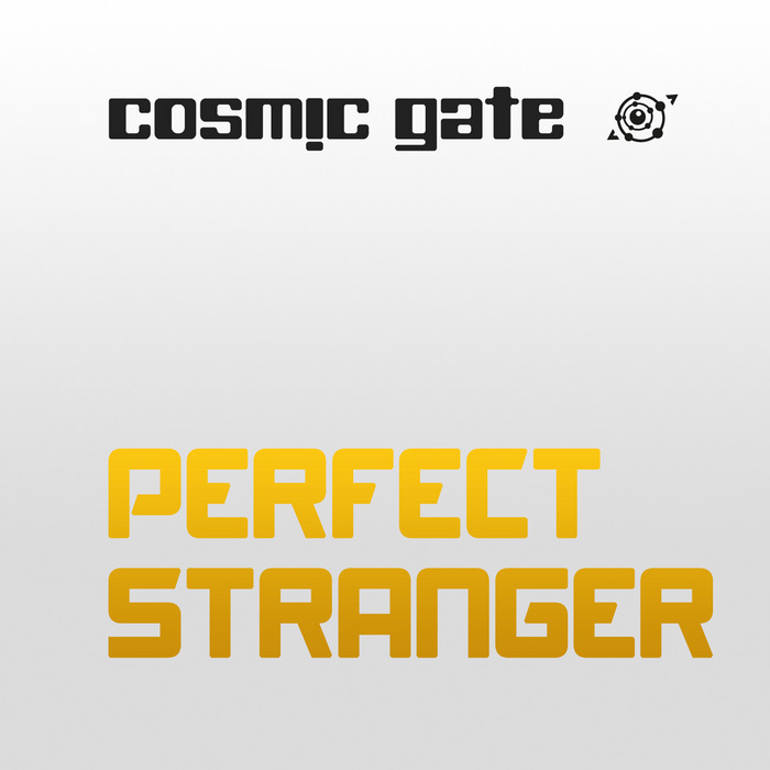 Рингтон Cosmic Gate - Perfect Stranger