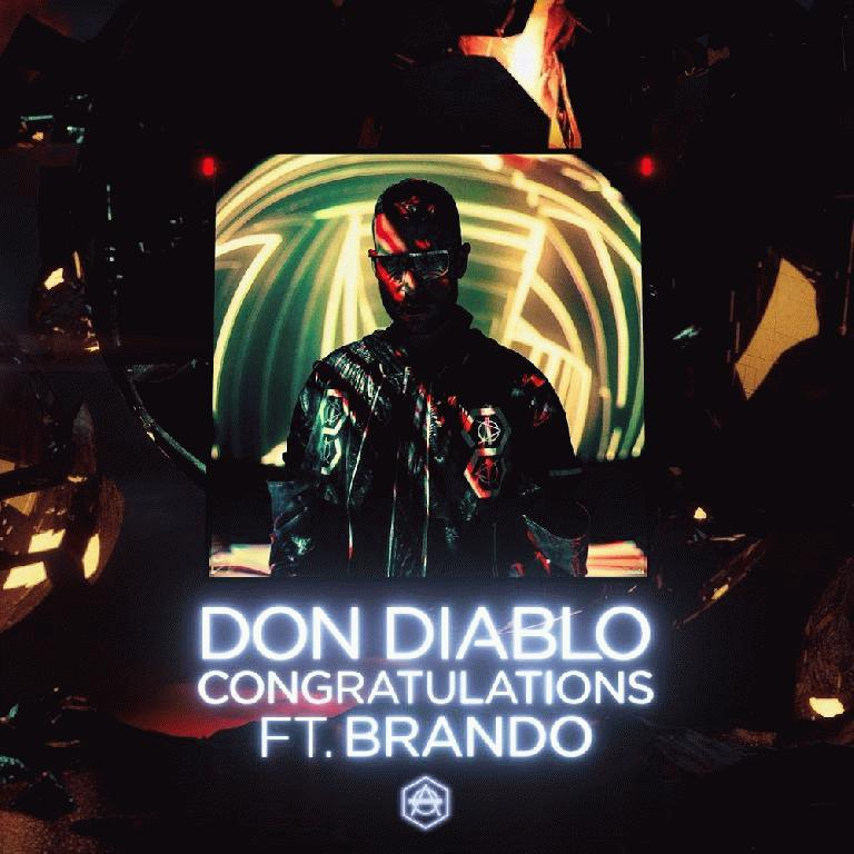 Рингтон Don Diablo feat. Brando - Congratulations