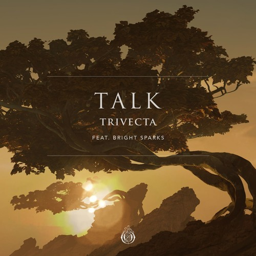 Рингтон Trivecta - Talk (feat. Bright Sparks)