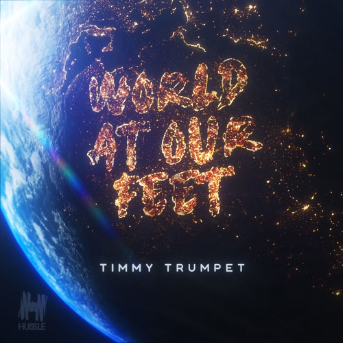 Рингтон Timmy Trumpet - World At Our Feet