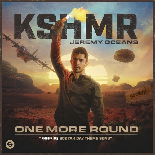 Рингтон KSHMR, Jeremy Oceans - One More Round (Free Fire Booyah Day Theme Song)